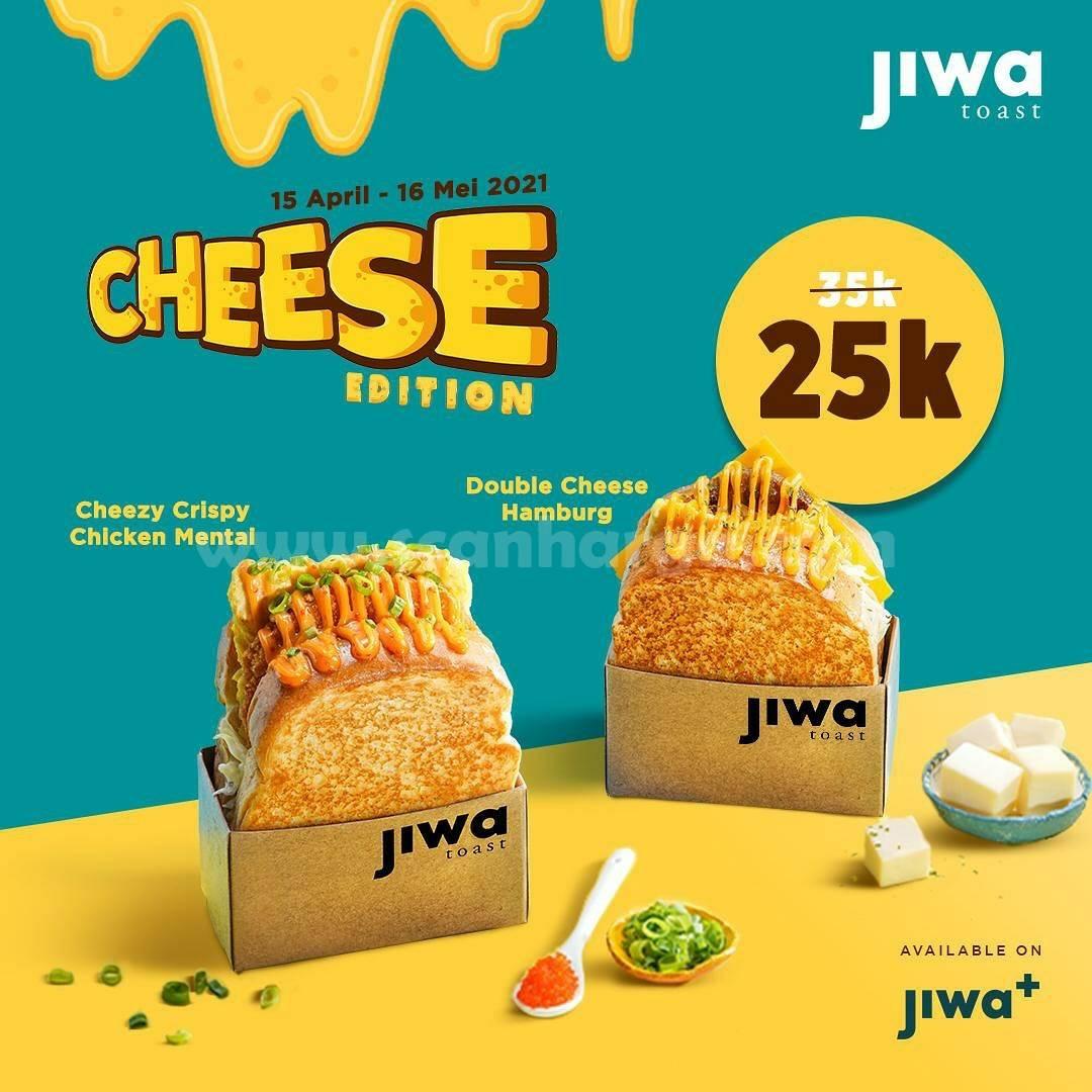 JIWA TOAST Promo CHEESE EDITION - harga spesial mulai Rp 25K