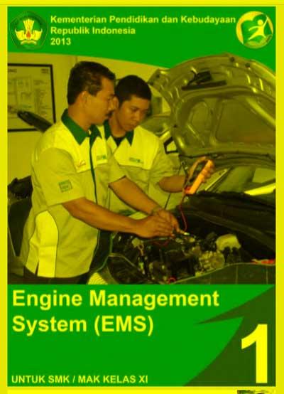 Buku Siswa Engine Management System (EMS) SMK Kelas 11 Semester 1 Kurikulum 13