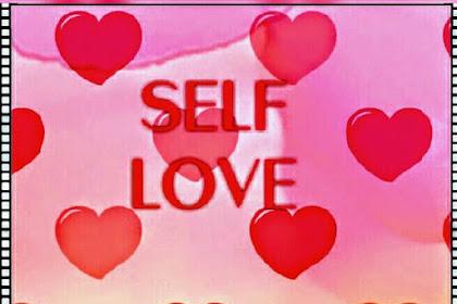 Self love, Perlukah ?
