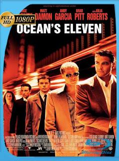 La Gran Estafa (Ocean's Eleven) (2001) HD [1080p] Latino [GoogleDrive] SilvestreHD