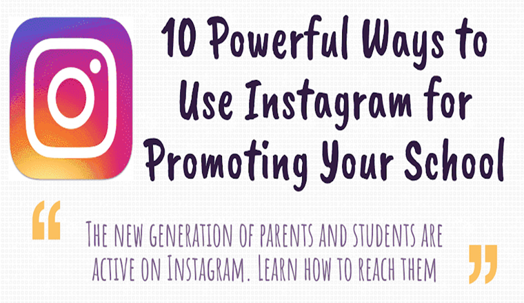 10-powerful-ways-to-use-instagram-for-promoting-your-school