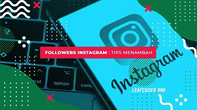 Cara Menambah Followers Instagram Mudah dan Cepat