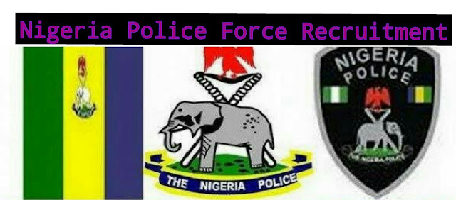 Nigeria Police Force announces the recruitment of 10, 000 constables to people of Osun State www.osunstatepolice.org or www.policerecruitment.gov.ng