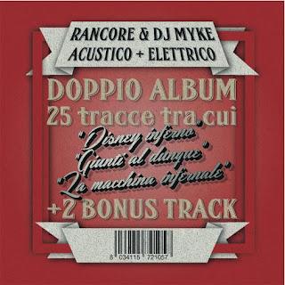 Rancore Dj Myke Acustico Elettrico Doppio album