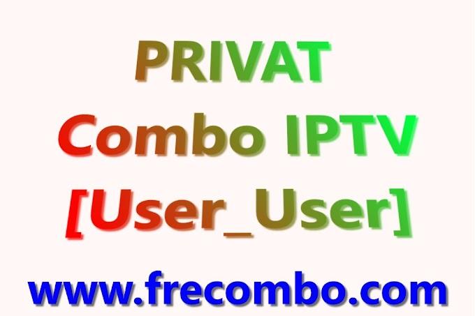 400k PRIVAT Combo IPTV [User_User]