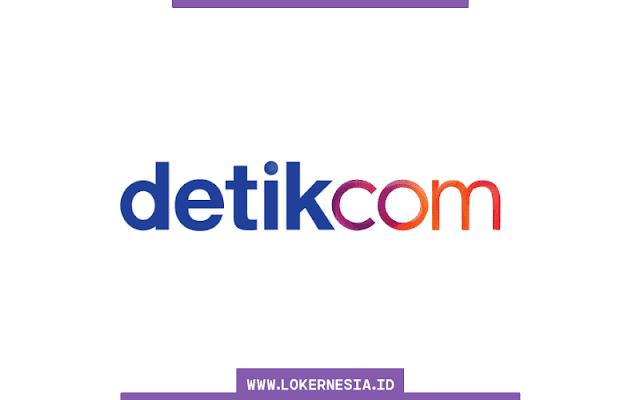 Lowongan Kerja Terbaru Detikcom Jakarta Agustus  SUMSEL LOKER: Lowongan Kerja Terbaru Detikcom Agustus 2021