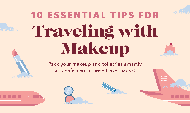 10 Essential Tips For Traveling with Makeup #infographic