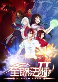 Versatile Mage (Quanzhi Fashi) S2 Subtitle Indonesia