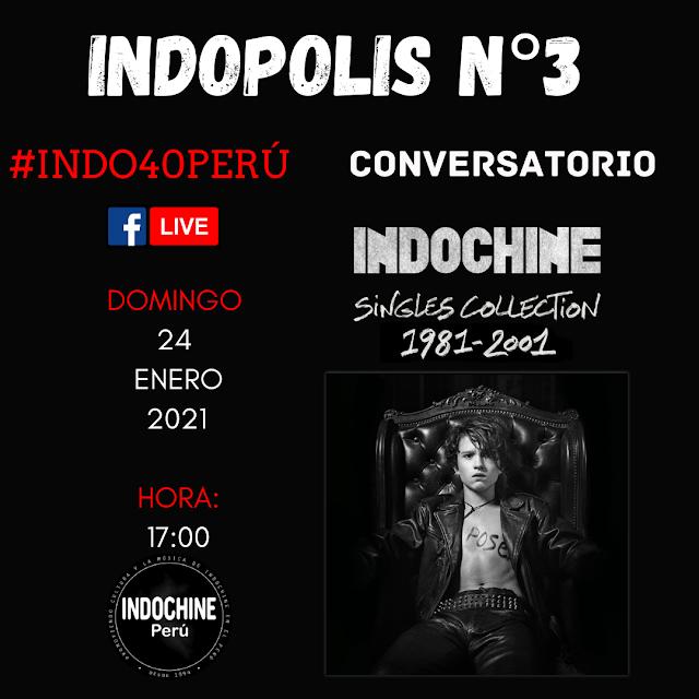 """INDOPOLIS N° 3 - Conversatorio """"Singles Collection 1981 - 2001"""""""