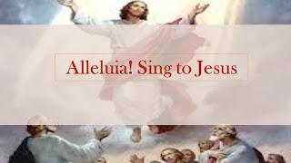 HYMN Lyrics Text: Alleluia Sing To Jesus