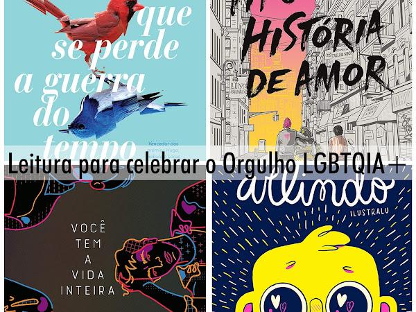Dicas de leitura: para celebrar o Orgulho LGBTQIA+