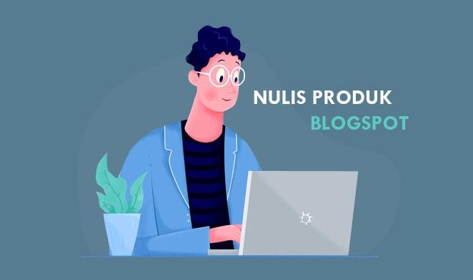 Cara Membuat Postingan / Artikel Kusus Jualan Online Blogspot