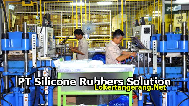 Lowongan Kerja Operator PT Silicone Rubbers Solution Tangerang 2019