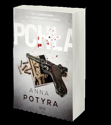 """""""Pchła"""" Anna Potyra - zapowiedź patronacka"""