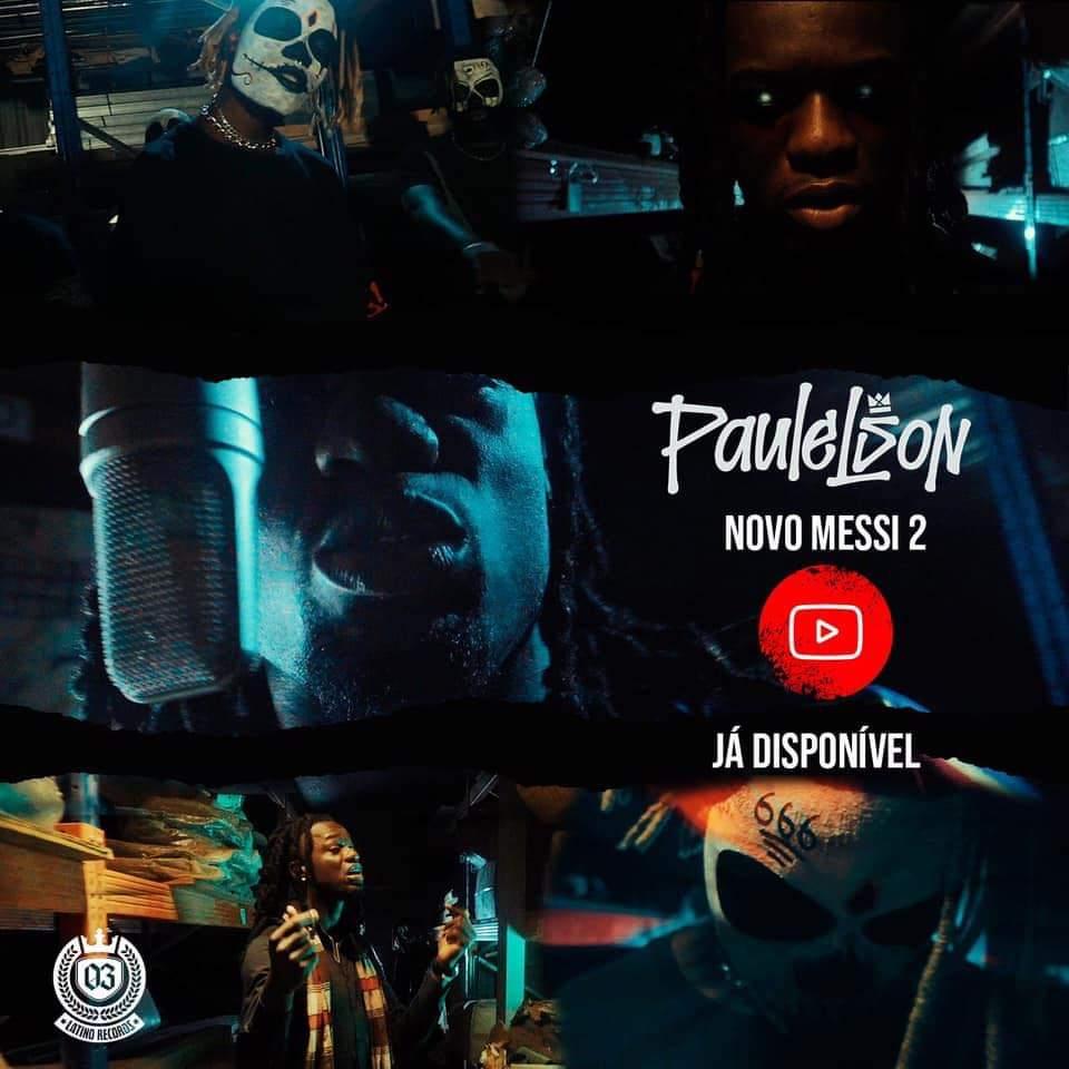 """Paulelson lança """"Novo Messi 2"""", single que antecede a sua nova Mixtape"""