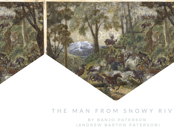 The Man From Snowy River by Banjo Paterson