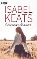 Empezar de nuevo, Isabel Keats