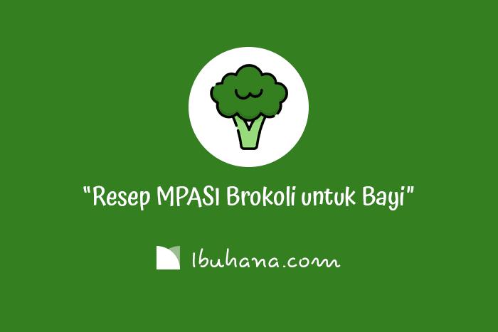 resep mpasi brokoli yang enak dan menyehatkan