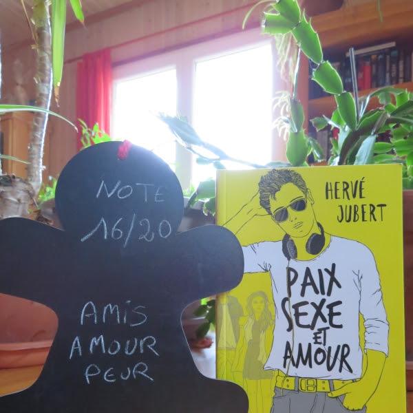 Paix, sexe et amour de Hervé Jubert