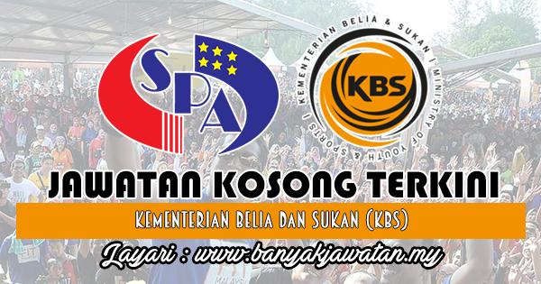 Jawatan Kosong Terkini 2018 di Kementerian Belia Dan Sukan (KBS)