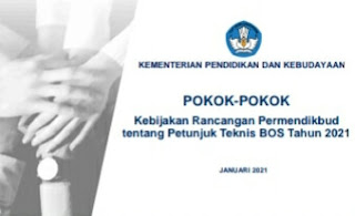 9 Pokok Kebijakan Rancangan Permendikbud Tentang Juknis BOS 2021