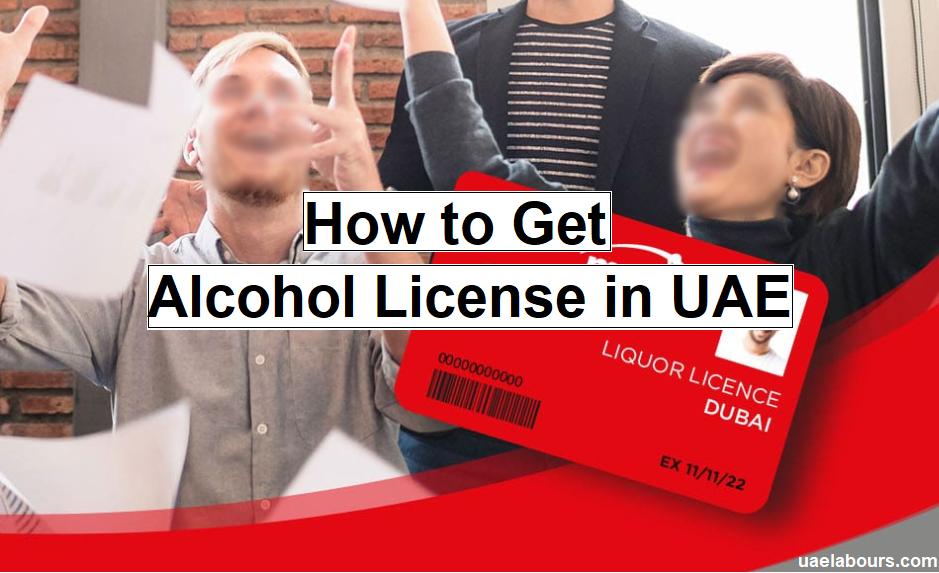 How to get alcohol license Dubai