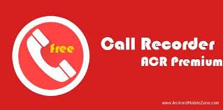 ဖုန္းေတြမွာ မရွိမျဖစ္ ေဆာင္ထားသင့္တဲ့ - Call Recorder – ACR v18.6 [Pro] Apk