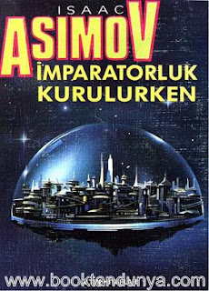 Isaac Asimov - Vakıf #6 Vakıf Kurulurken (İmparatorluk Kurulurken)