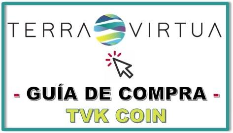 Cómo y Dónde Comprar Criptomoneda TERRA VIRTUA KOLECT (TVK) Guía Actualizada