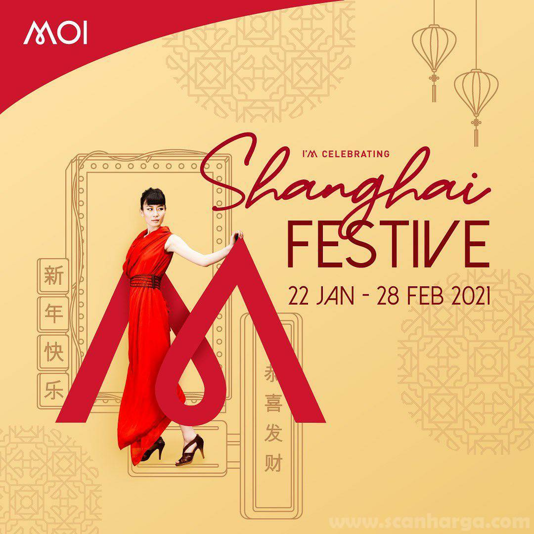 MALL OF INDONESIA Proudly Present SHANGHAI FESTIVE! Season Offers Up to 80% Off*
