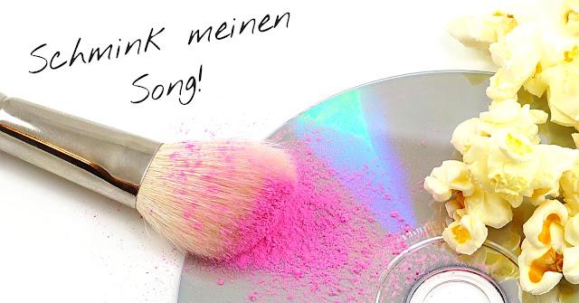 Schmink meinen Song - Blogparade Titelbild auf MissNemou's Blog
