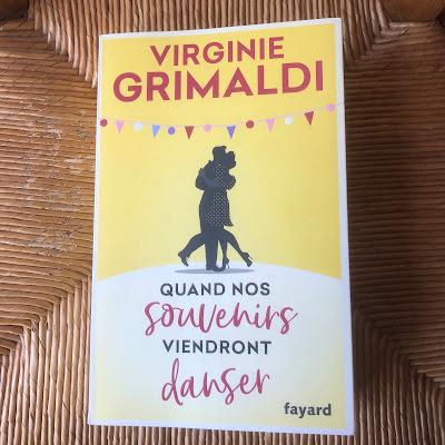 Quand nos souvenirs viendront danser - Virginie Grimaldi
