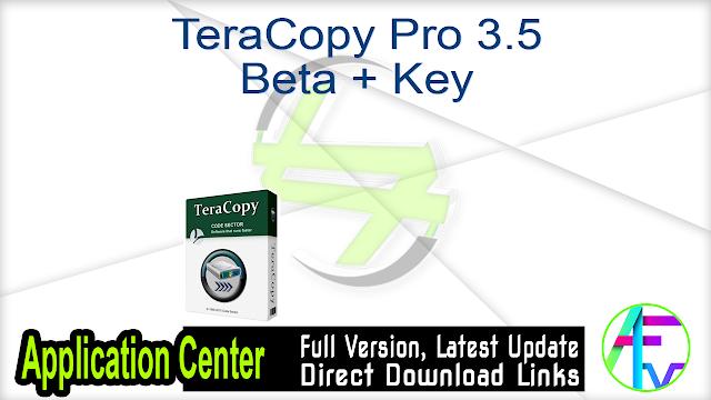 TeraCopy Pro 3.5 Beta + Key