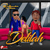 Gbedu || DOWNLOAD & STREAM Bossman - Delilah Ft Stone (M&M. Yungreel) @bossman_mhony_bee_muzik