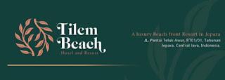 Loker Jepara terbaru Desember 2020 Tilem Beach Hotel and Resort A luxury Beach
