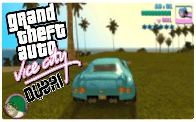 Grand Theft Auto Vice City Dubai Mod Download