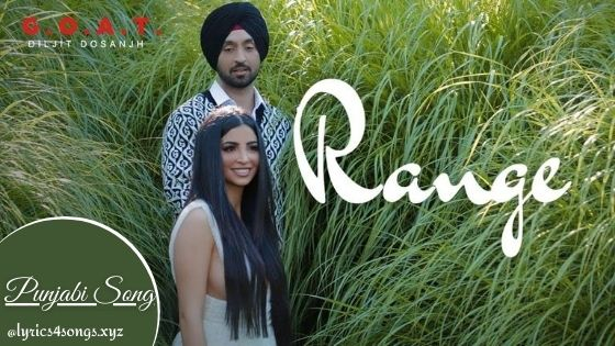RANGE LYRICS - Diljit Dosanjh | Punjabi Song | Lyrics4songs.xyz