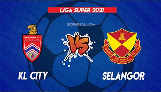 Live Streaming KL City vs Selangor 24.7.2021