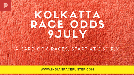 Kolkatta Race Odds 9July,  trackeagle, track eagle, racingpulse, racing pulse