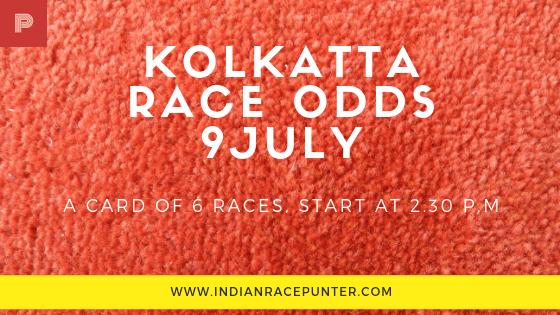 Kolkatta Race Odds 9July