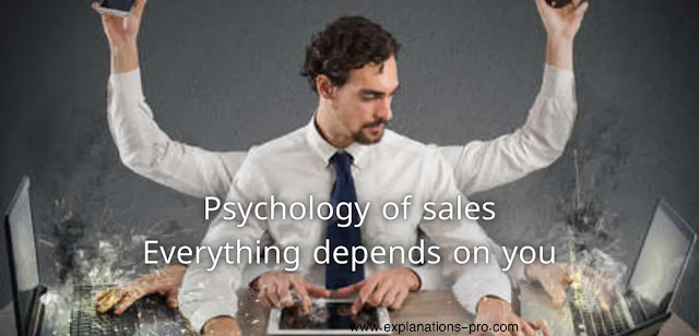 Psychology of sales.. Everything depends on you