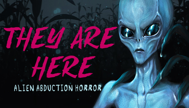 """A demo of the """"They Are Here: Alien Abduction Horror"""" is available"""