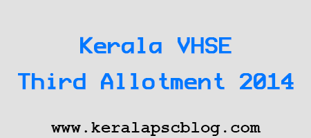 Kerala VHSE Third Allotment 2014
