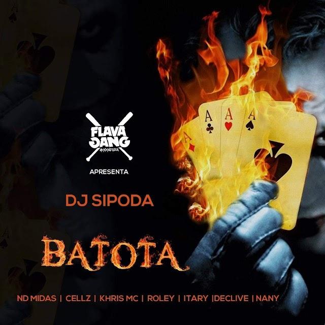 Dj Sipoda feat. Nd Midas  Cellz, Khris Mc, Roley, Itary,  Declive, Nany | Baixar