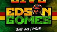 Edson Gomes - Live em Casa 2020 #FiqueEmCasa