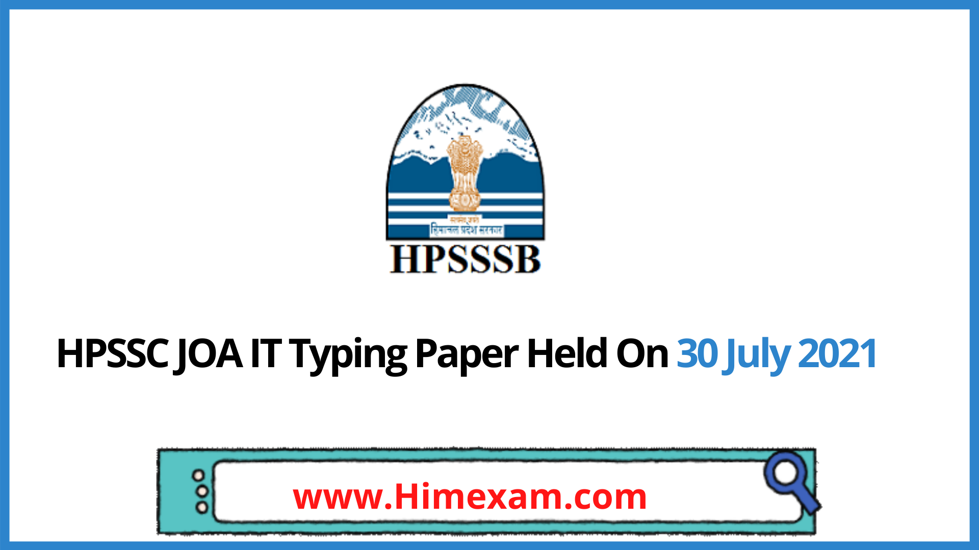 HPSSC JOA IT Typing Paper Held On 30 July 2021