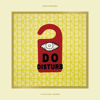 CNBLUE: Jung Yong Hwa - DO DISTURB Albümü