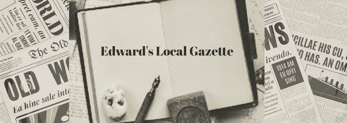 Edward's Local Gazette