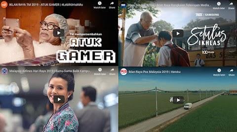 Senarai 30+ Video Iklan Raya Aidilfitri Terkini 2019