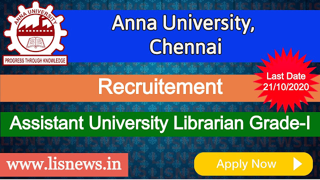 Assistant University Librarian Grade-I at Anna University, Chennai